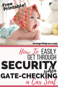 How To Easily Get Through Security When Gate Checking A Car Seat (Part 2)