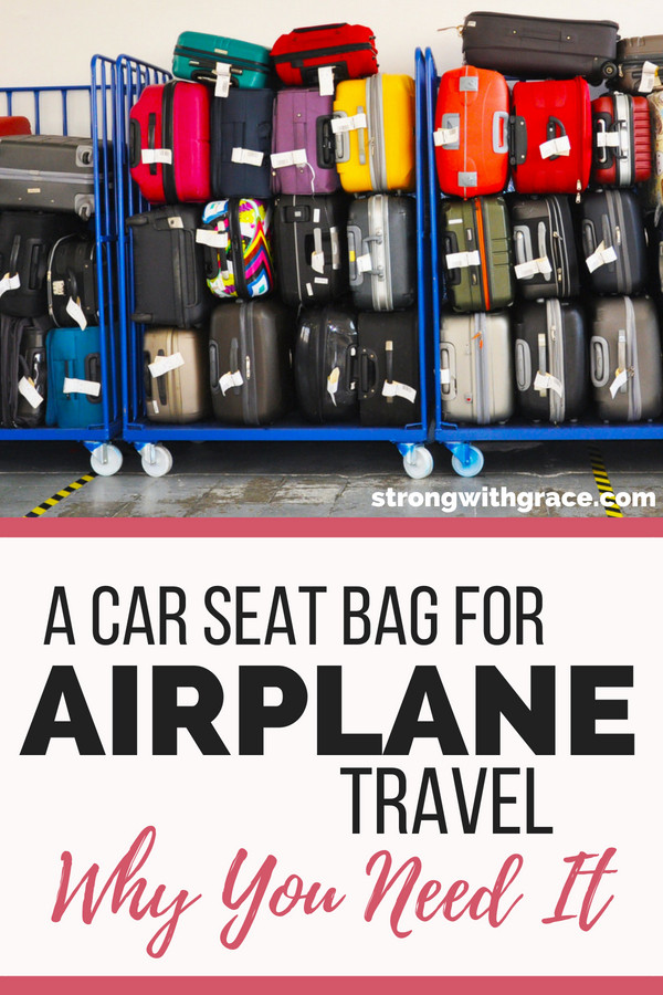 car seat bag for airplane- great tips, I need to remember this for our next trip.