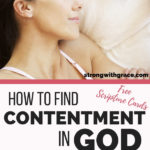 How To Find Contentment in God (As A Tired Mom)