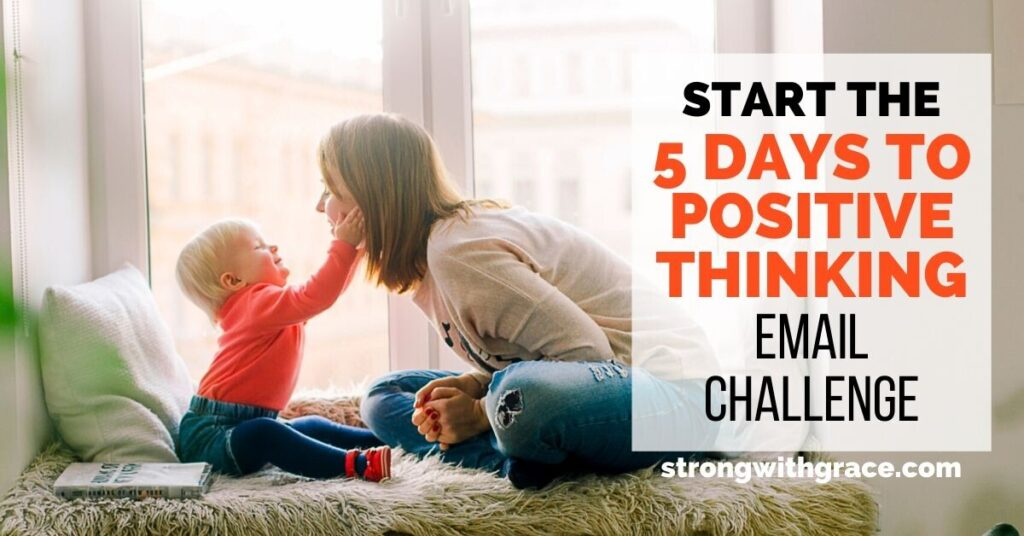 How To Start Positive Thinking As A Mom
