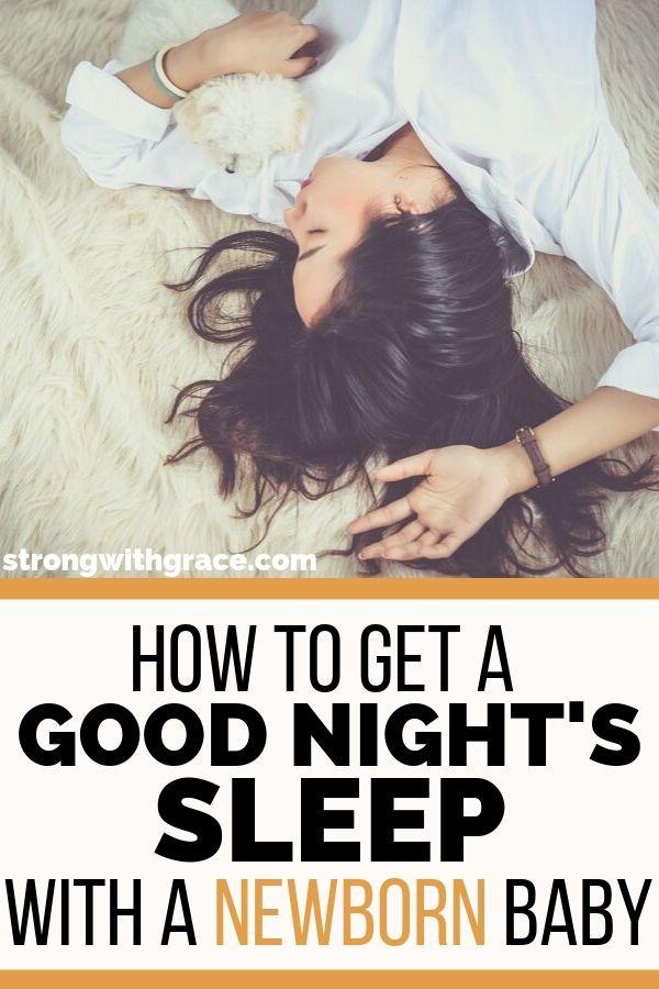 How To Get A Good Nights Sleep With A Newborn Baby | Newborn Sleep Tips