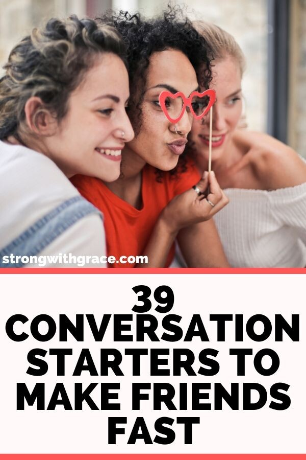 39 Conversation Starters to Make Friends Fast