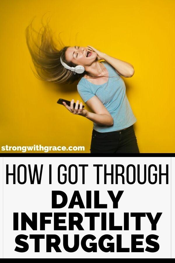 How I Got Through Daily Infertility Struggles