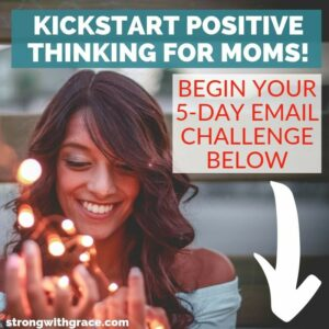 Learn positive self-talk activities and mom self care truths to start thinking positive thoughts!