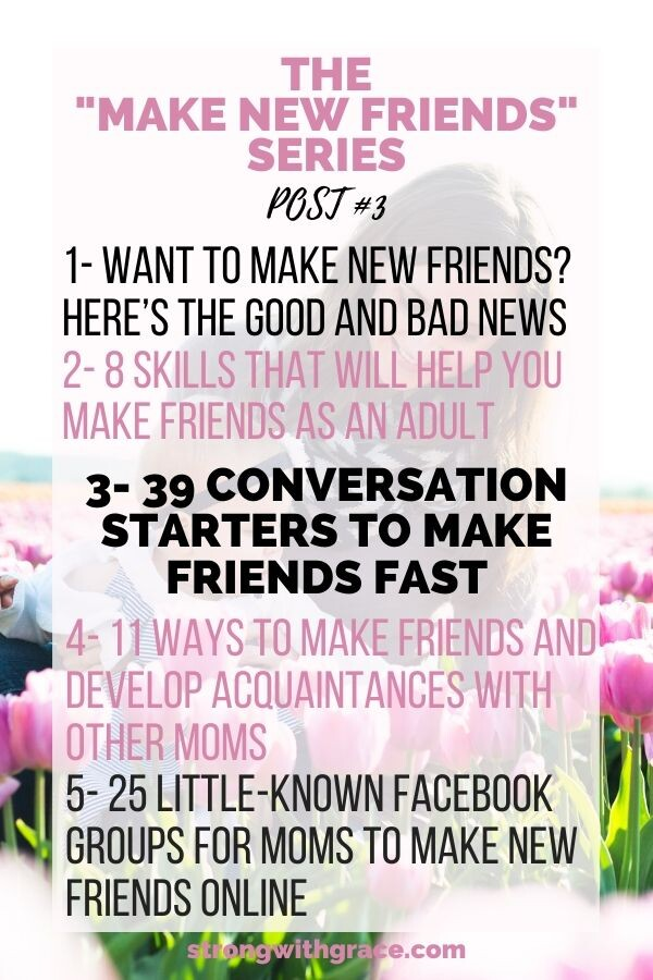 39 Conversation Starters to Make Friends As A Mom