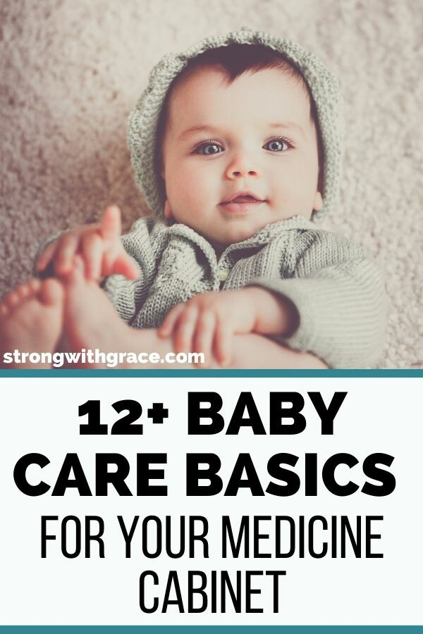 Baby Care Basics For Your Medicine Cabinet