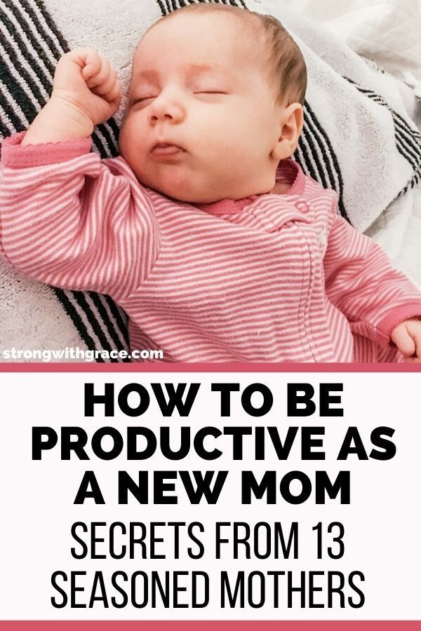 How To Be Productive As A New Mom