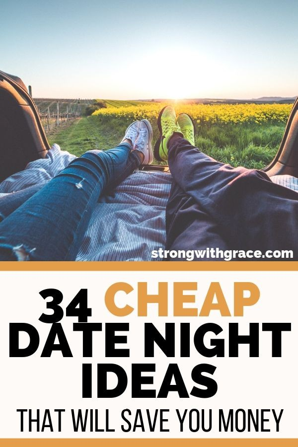 34 Cheap Date Night Ideas