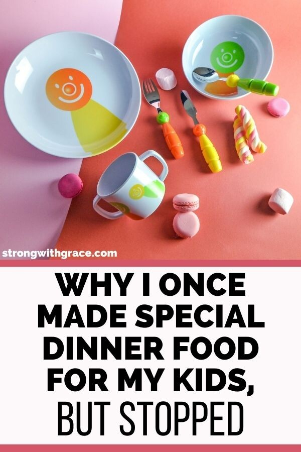 Why I Once Made Special Dinner Food For Kids, But Stopped