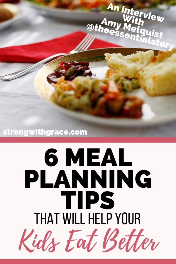 Get Amy's meal planning tips and learn how to make dinners easier with kids!
