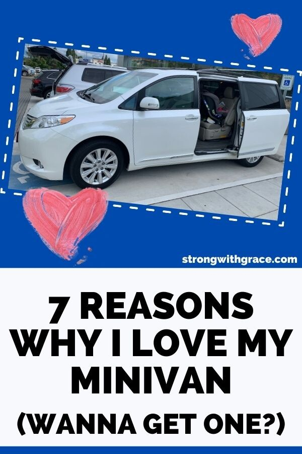 7 Reasons Why I Love My Minivan (Wanna Get One?)