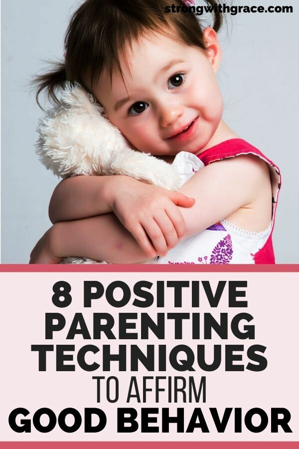 Positive Parenting Techniques: 8 Phrases To Affirm Good Behavior