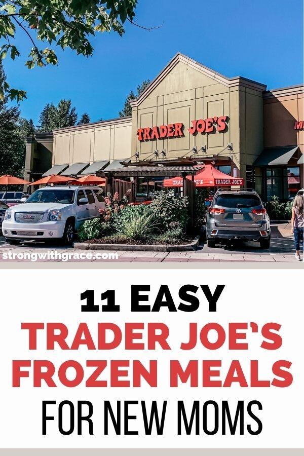 11 Easy Trader Joe's Frozen Meals For New Moms