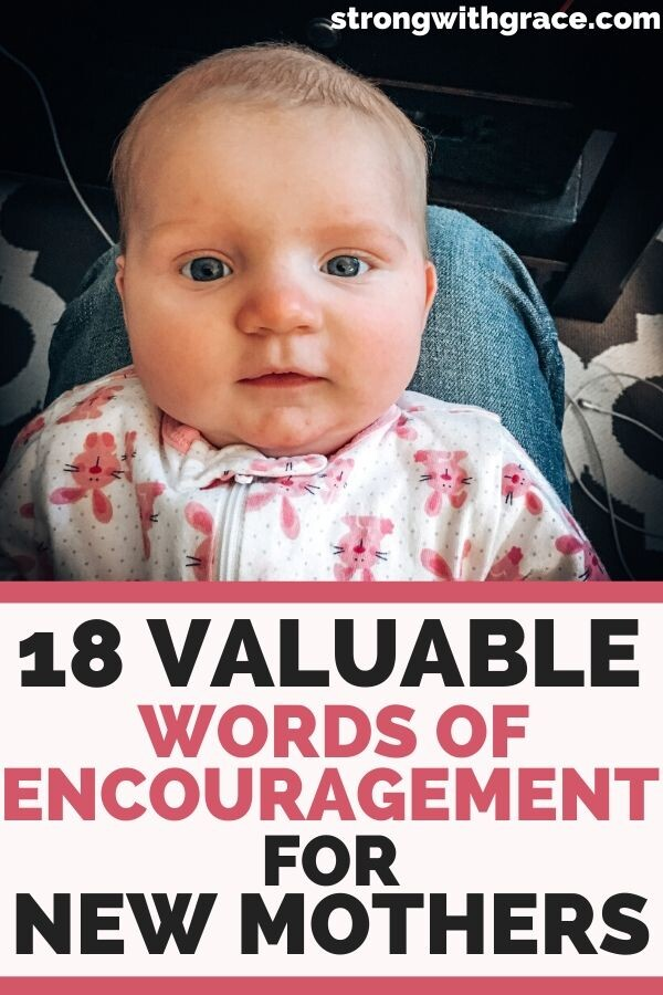 Words Of Encouragement For Mothers Of Newborns